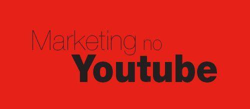 Youtube: porque e como divulgar em um dos melhores sites